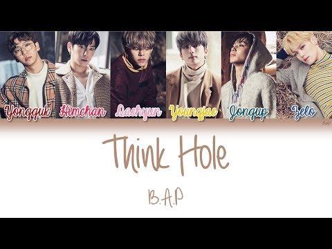 B.A.P (비에이피) - Think Hole   Han/Rom/Eng   Color Coded Lyrics  