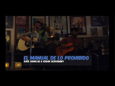 Raúl Ornelas & Edgar Oceransky - El Manual De Lo Prohibido (Cover by Ensamble Acústico)