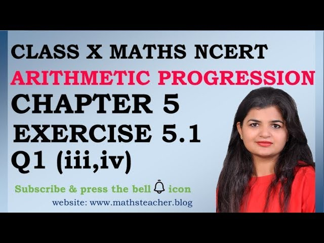 Chapter 5 Arithmetic Progression Ex 5.1 Q1(iii,iv) Class 10 Maths