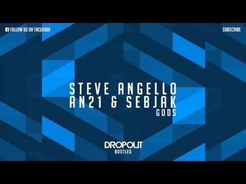 Steve Angello, AN21 & Sebjak - Gods (Dropout Bootleg) [Free Download]