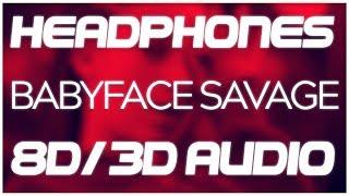 "BHAD BHABIE feat. Tory Lanez ""Babyface Savage'"" (8D AUDIO & 3D AUDIO)😍🎧"