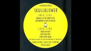 Skullblower - Neverending Attack of Bollox (Hardcore 1998)