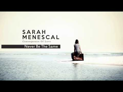 Never Be The Same - Christopher Cross´s song - Sarah Menescal - New Album!