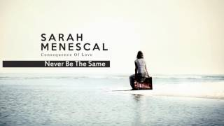 Never Be The Same - Christopher Cross´s song - Sarah Menescal - New Album!