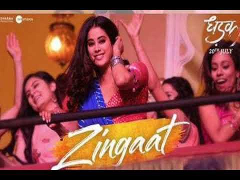 Zingat Full Song   dhadak   Ajay & Atul