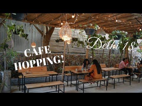 CAFE HOPPING IN DELHI