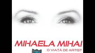 Mihaela Mihai - Habar n-ai tu