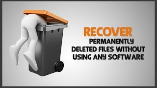 How to Restore Permanently Deleted Folders & Files