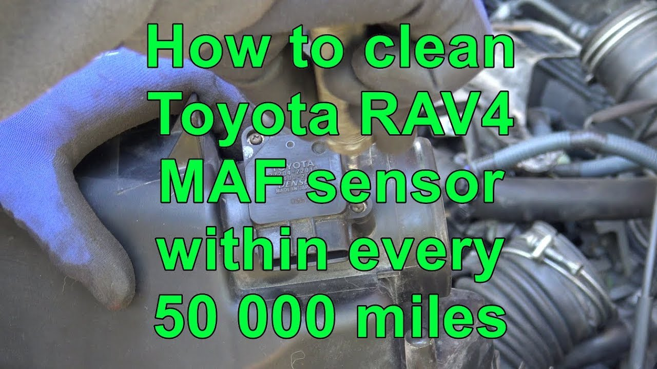 Mass Flow Sensor >> How to clean Toyota RAV4 MAF sensor within every 50 000 miles. Years 2000 to 2015 - YouTube