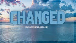 Changed | Lyrics | Hyles- Anderson College