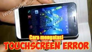 Cara memperbaiki touchscreen error dengan mudah
