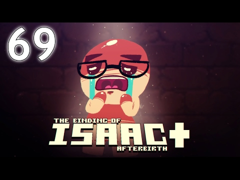 The Binding of Isaac: AFTERBIRTH+ - Northernlion Plays - Episode 69 [Also Daily]