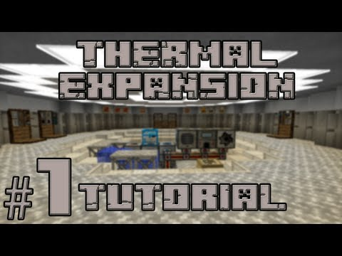 Thermal Expansion v2.2.2.2 Полный Туториал 1/2 (Rus)