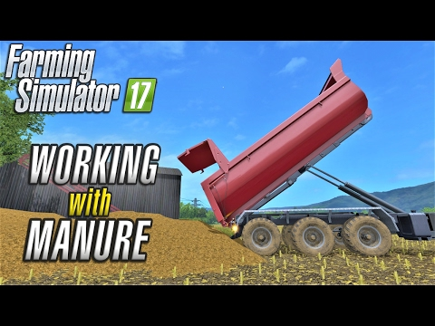 Farming Simulator 2017 | WORKING WITH MANURE | Wexcombe Manor Farm | Episode 20