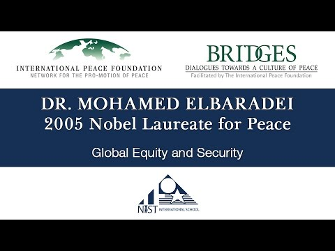 Bridges Series: Dr. Mohamed ElBaradei - Global Equity and Security