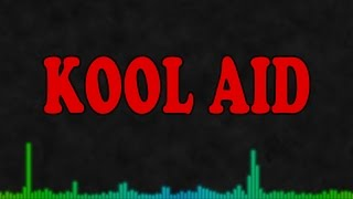 StaySIC - Kool Aid (Lyric video)