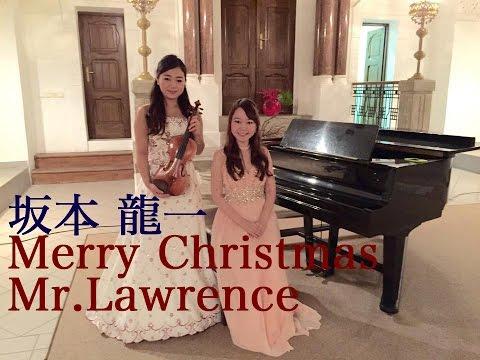 ElfenDuo - R.Sakamoto : Merry Christmas Mr.Lawrence / 戦場のメリークリスマス