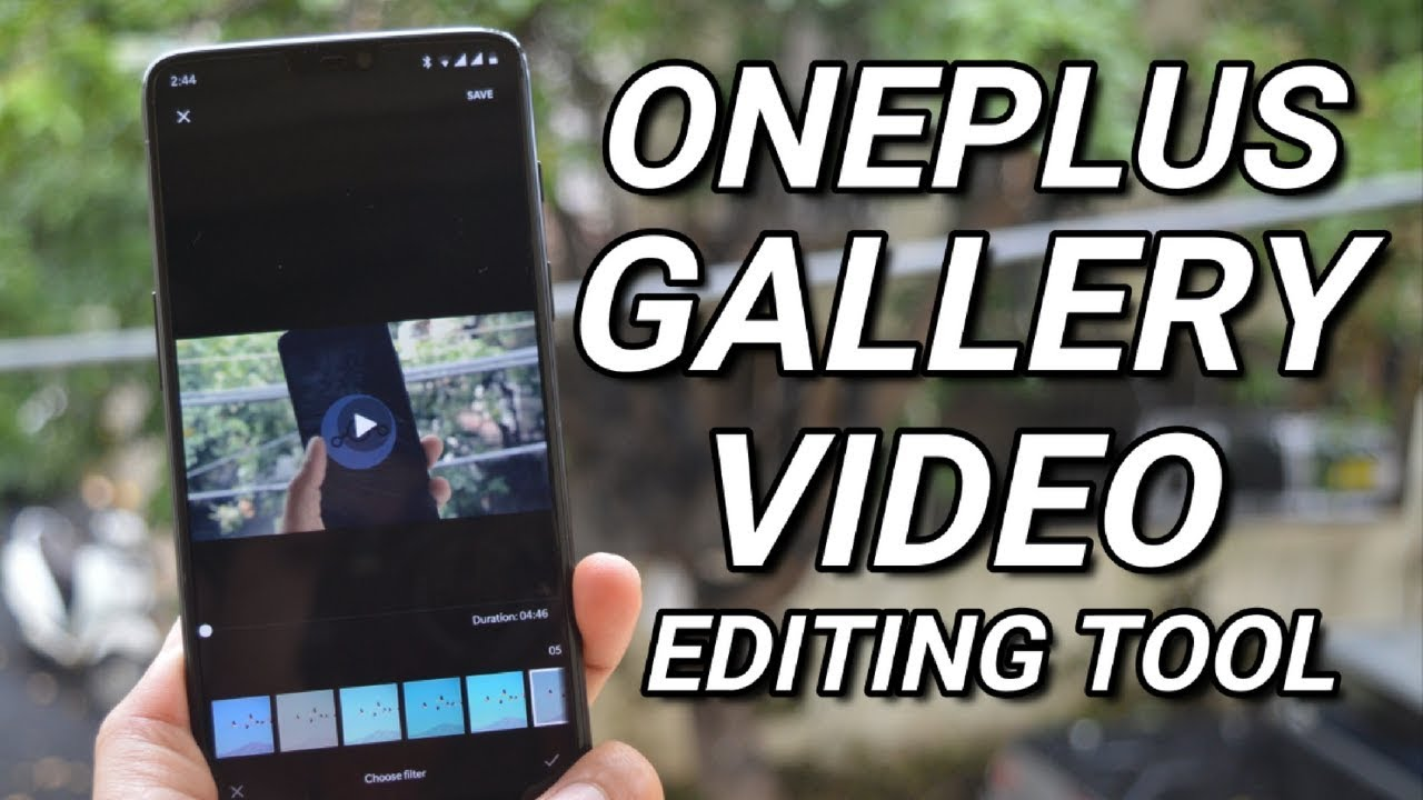 OnePlus 6 video editing tools now available on OnePlus 3/3T & 5/5T!!!