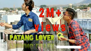 PATANG LOVER - all types of people | 2019 | new funny video | Banswara | Funny boy Nik