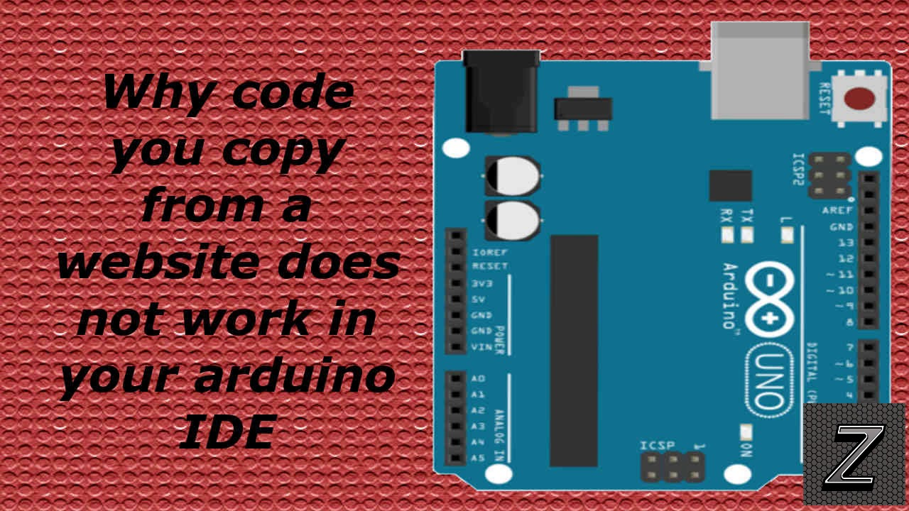 Why code you copy from a website does not work in your arduino IDE