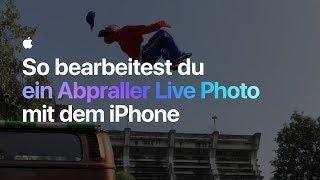 So bearbeitest du ein Abpraller Live Photo mit dem iPhone – Apple