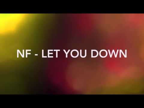 NF Lyrics - Let You Down :(