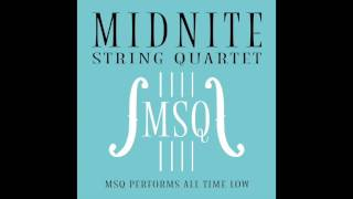 Dirty Laundry - MSQ Performs All Time Low by Midnite String Quartet