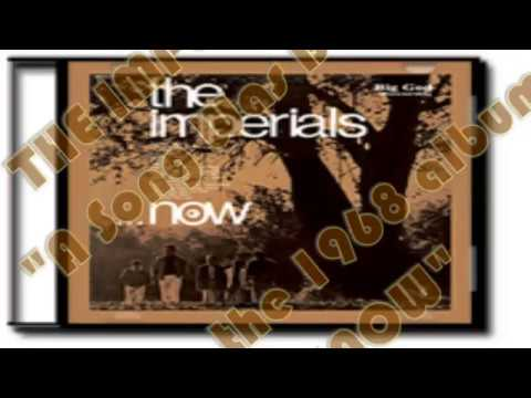 The Imperials  a Song Was Born