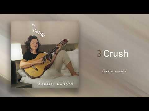 Crush - GABRIEL NANDES Áudio  EP TE CANTO