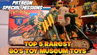 Patreon Special Missions: Top 5 Rarest Vintage Toy Museum Toys