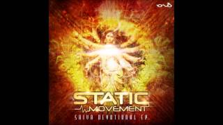 Shiva Shidapu - Shiva Devotional (Static Movement Remix) ᴴᴰ