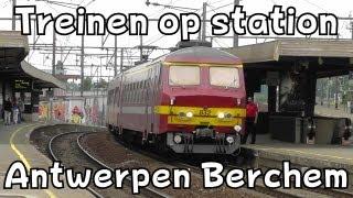Treinen op station Antwerpen Berchem (6 augustus 2013)