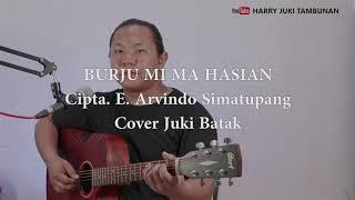 BURJU MI MA HASIAN - ARVINDO SIMATUPANG Cover By Juki Batak