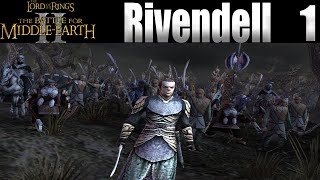 The Lord Of The Rings: The Battle For Middle-Earth 2 - Rivendell - Good Campaign Let`s Play Part 1