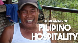 The True Meaning of Filipino Hospitality (Philippines)