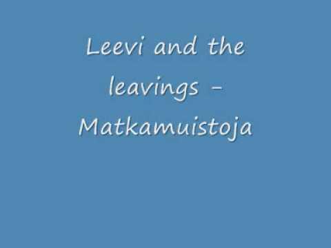 leevi-and-the-leavings-matkamuistoja-pohjoiskarjala2008