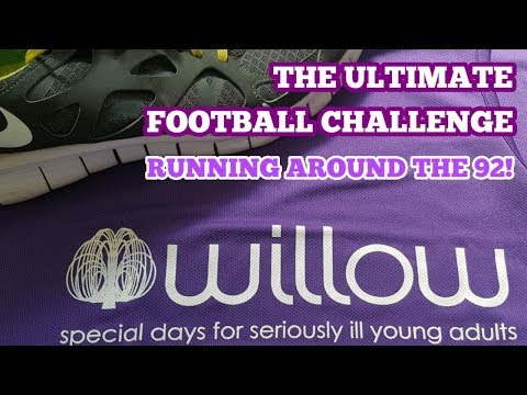 ULTIMATE FOOTBALL CHALLENGE: Visiting the 92 League Grounds, Then Running Around Them (For 'Willow')