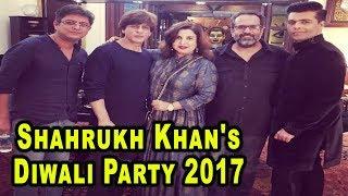 Shahrukh khan's diwali party 2017 | farah khan | karan johar | anand l rai