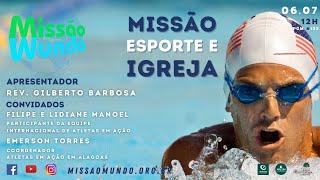 Missao Mundo #W27_21 - 133 - Esporte e Igreja