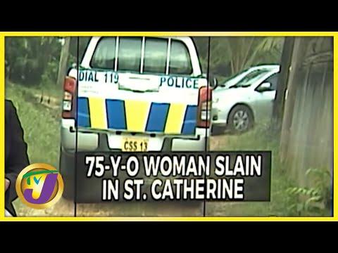 75 Yr Old Woman Slain in St. Catherine Jamaica   TVJ News