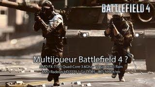 Battlefield 4 MULTIJOUEUR sur un PC Moyenne config ?