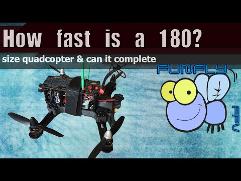 How fast is a 180 Class Quadcopter?