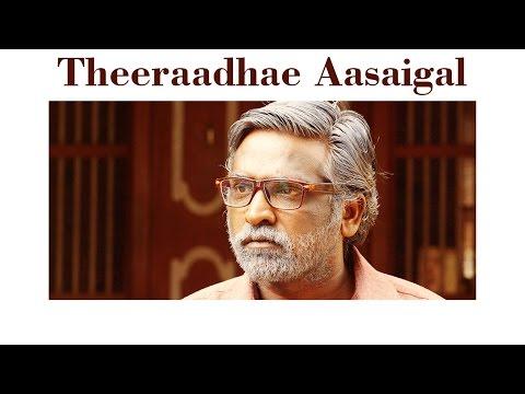 Orange Mittai - Theeraadhae Aasaigal Lyric | Vijay Sethupathi | Justin Prabhakaran