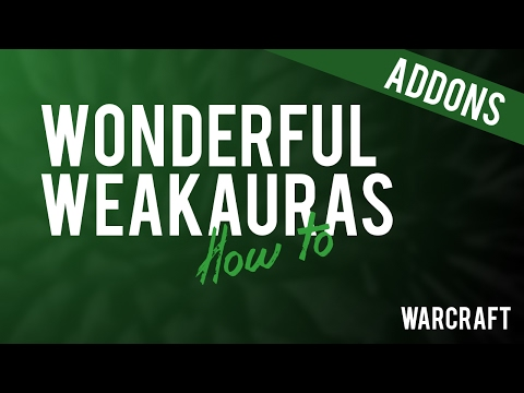 Wonderful Weakauras for Legion (How to import weakauras) | ADDONS