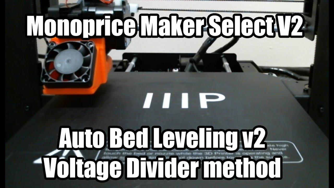 Maker Select Auto Bed Leveling V2 Voltage Divider Method Youtube