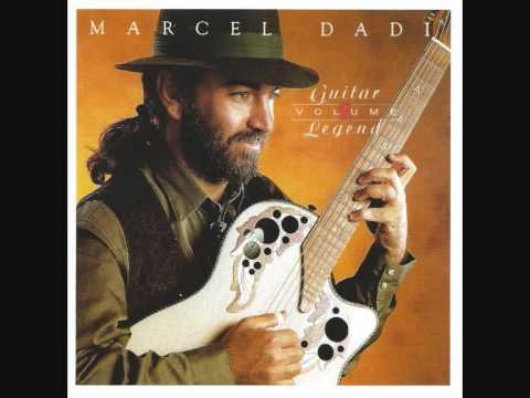Marcel Dadi - The Marcellaise