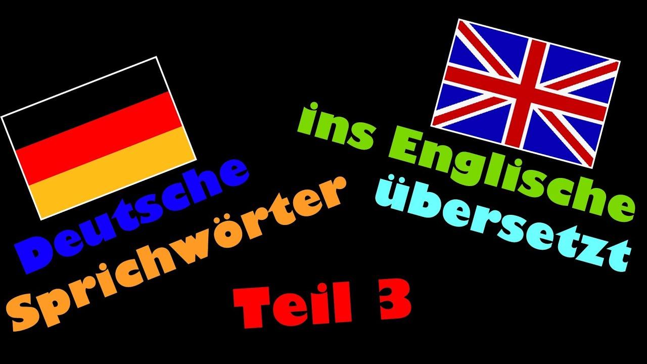 10 Deutsche Sprichwörter Ins Englische übersetzt Auf Eine Andere Art Und Weise Teil 3