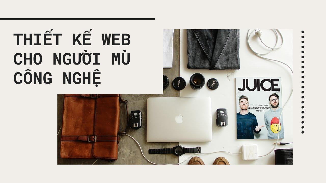 Cách Thiết Kế Website Dành Cho Kinh Doanh Online. Bài 1: HTML&CSS