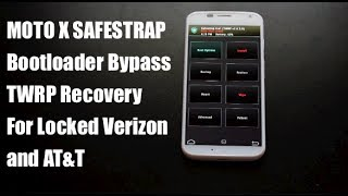 Moto X SafeStrap TWRP Recovery For Locked AT&T Verizon, Bootloader Bypass