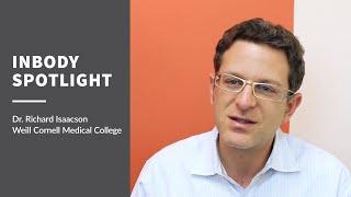 InBody Spotlight - Dr. Richard Isaacson of Weill Cornell Medical College
